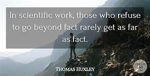 Thomas Huxley: ... Scientific Work Quotes