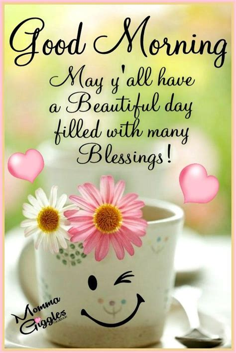 yall   beautiful day filled   blessings