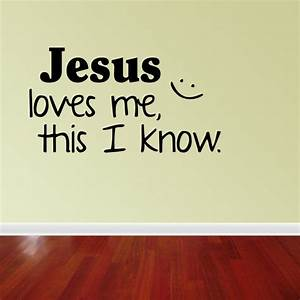 wall decal quote jesus loves me this i know by vinylwordsdecor With nice jesus love me wall decal
