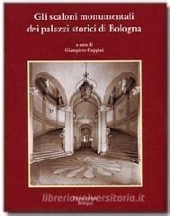 libreria universitaria bologna gli scaloni monumentali dei palazzi storici di bologna