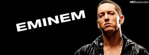Eminem Quotes Facebook Timeline Covers. QuotesGram