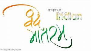 I Am Proud To Be An Indian Vande Mataram Best Wishes Full ...