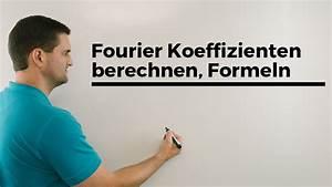 Fourierreihe Berechnen : fourier koeffizienten berechnen formeln fourierreihe fourier analyse mathe by daniel jung ~ Themetempest.com Abrechnung