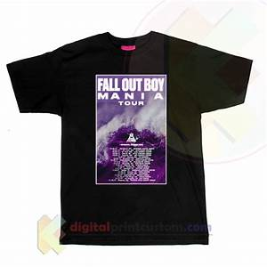Fall Out Boy Mania Tour T-shirt By Digitalprintcustom