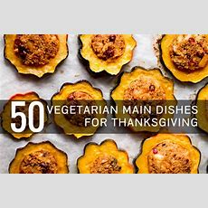Vegetarian Thanksgiving Recipes Everyone Will Love  Oh My