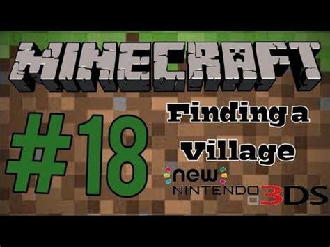 Minecraft New 3ds Edition #18 Finding A Village (rlp