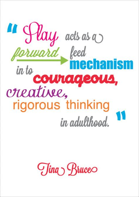 early learning resources inspirational quotation tina bruce