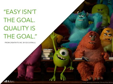 pixar   quotes  developing  maintaining