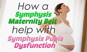 How A Symphysis Maternity Belt Help With Spd And More