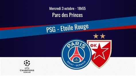 Match : PSG/Etoile Rouge, diffusion, commentateurs et ...