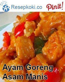 Aneka olahan masakan ayam berita 45 via indonesianmagazines.blogspot.com. Ayam Goreng Tepung Saus Asam Manis | Resep ayam, Resep, Ayam goreng