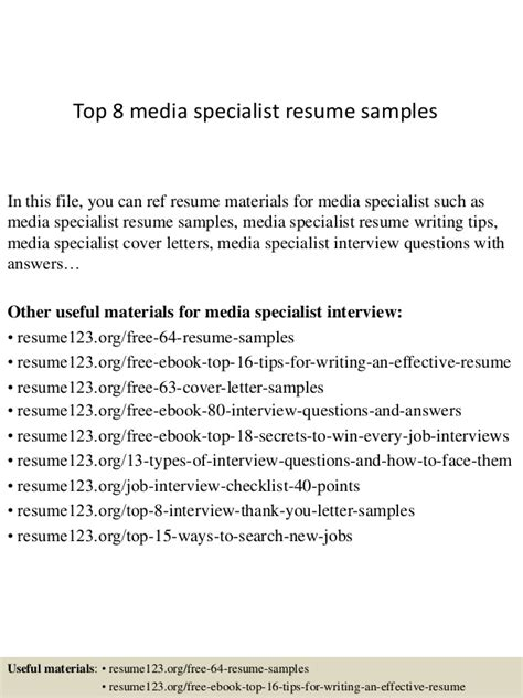 top 8 media specialist resume sles