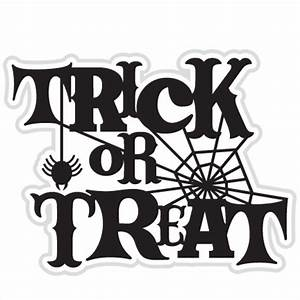 Trick Or Treat SVG cut file for scrapbooking witch svg ...