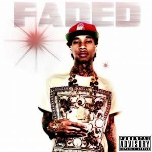 Tyga Ft Lil Wayne Faded
