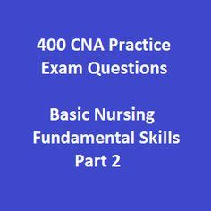 Cna Free Exle Test by 30 Free Cna Practice Test Questions And Answers On
