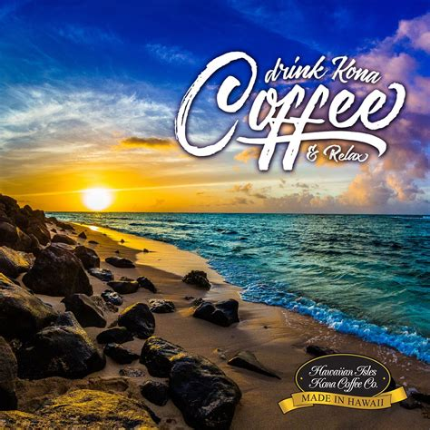 Drink Kona Coffee & Relax  Kona Coffee, Beach Memes And. Single Quotes Pictures. Faith Quotes About Death. Funny Quotes Xbox. Trust Your Own Judgement Quotes. Fashion Quotes Yahoo. Trust Yourself Quotes Pinterest. Confidence Quotes On Tumblr. Faith Pregnancy Quotes
