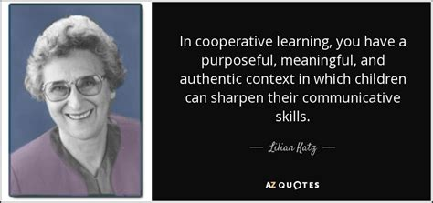 lilian katz quote  cooperative learning