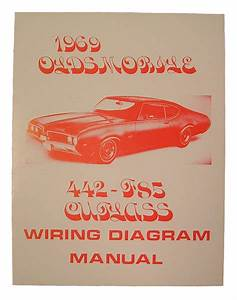 Wiring Diagram Manual  1969 Cutlass  442
