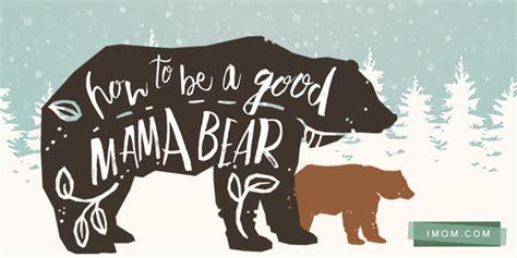 good mama bear imom