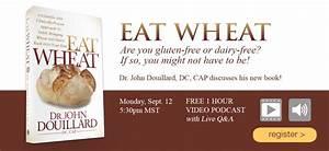 Eat Wheat Podcast - John Douillard's LifeSpa Presents: Eat ...