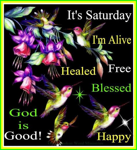 It S Saturday Images Its Saturday I Am Alive And Blessed Pictures Photos And