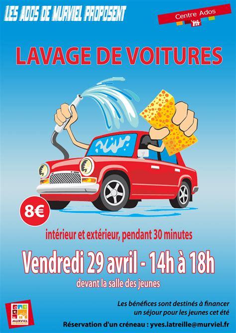 lavage de voiture interieur lavage de voitures vendredi 29 avril 224 partir de 14h ville de murviel l 232 s montpellier