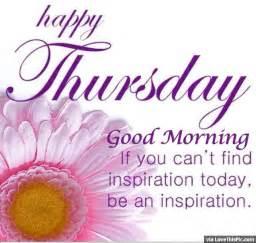 Good Thursday Morning Inspiration