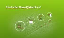 Licht Als Abiotischer Umweltfaktor by Abiotischer Umweltfaktor Licht By Hannes Iffert On Prezi