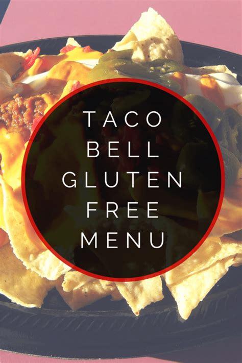 menu taco bell gluten glutenfree list