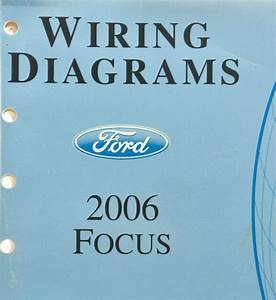 2006 Ford Focus Wiring Diagrams Service