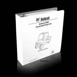 Bobcat 2200 Utv Parts Manual 103209012  Sn A59z  A59y 11001