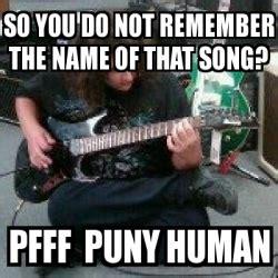 Remember The Name Meme - meme personalizado so you do not remember the name of