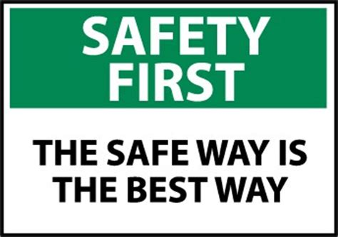 Safety First Sign  The Safe Way Is The Best Way. Oversized Living Room Sets. Rooms To Go Dining Table Sets. Modern Chair For Living Room. Indian Living Room Pictures. Decorate A Dining Room Table. Stone Wall In Living Room. Dining Room Furniture Sets Ikea. Diy Outdoor Living Room