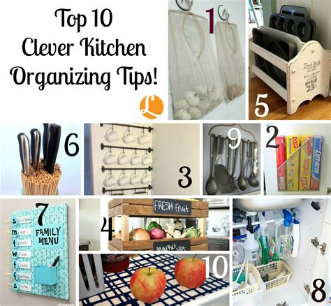 best kitchen organization tips top 10 clever kitchen organizing tips living rich with 4539