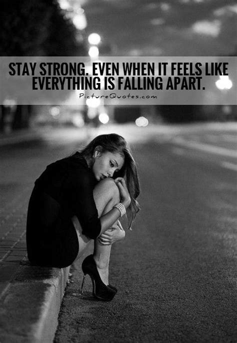 Stay Strong Even When It Feels Like Everything Is Falling