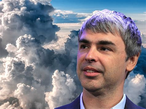 Best Larry Page Google Ceo Quotes