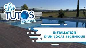 comment installer un local technique de piscine youtube With local technique enterre pour piscine