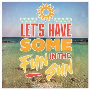 Happy Summer Me... Fun Seasonal Quotes