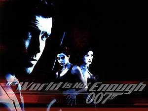 The World Is Not Enough - James Bond Wallpaper (9614904 ...