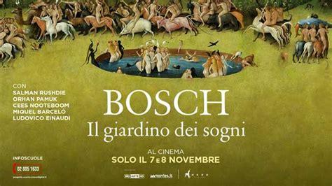 Bosch Il Giardino Dei Sogni La Grande Arte Torna Al Cinema