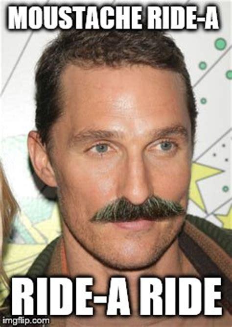 Mustache Ride Meme - douchemantt imgflip