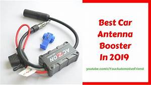 Best Car Antenna Booster In 2019