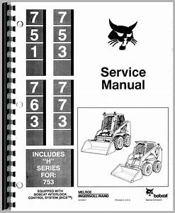 Bobcat 763 Skid Steer Loader Service Manual