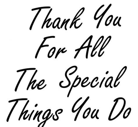Thank You For All You Do Quotes Quotesgram