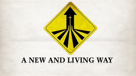 A New And Living Way  Calvary Southampton