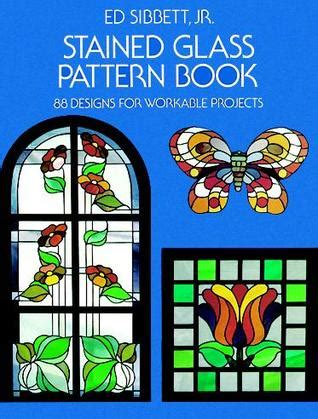 stained glass pattern book  designs  workable projects  ed sibbett