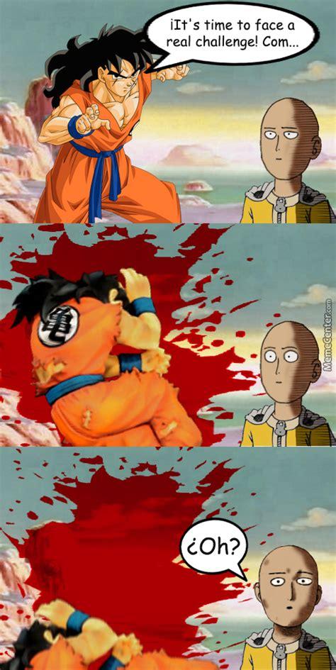 Saitama Memes - saitama vs yamcha clash of the cen oh wait by jose lopez meme center