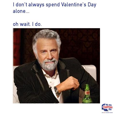 Single Valentines Day Memes - these memes will make you cry with laughter cause you re single on valentine s day capital