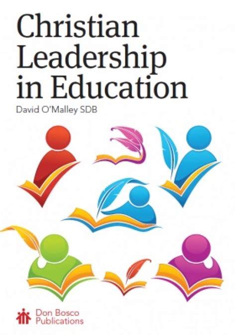 christian leadership  education  edition