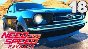 NEED FOR SPEED PAYBACK (FR) - 18 : LA FORD MUSTANG DE 1965 (ÉPAVE) ! - YouTube